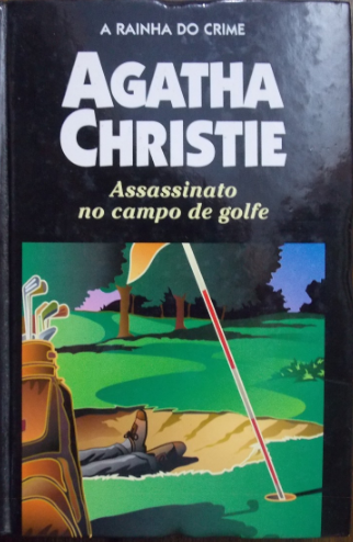 Agatha Christie - Assassinato no campo de golfe